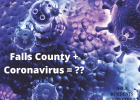 Falls County, Texas residents face hardships due to coronavirus; CoVid-19 spread.